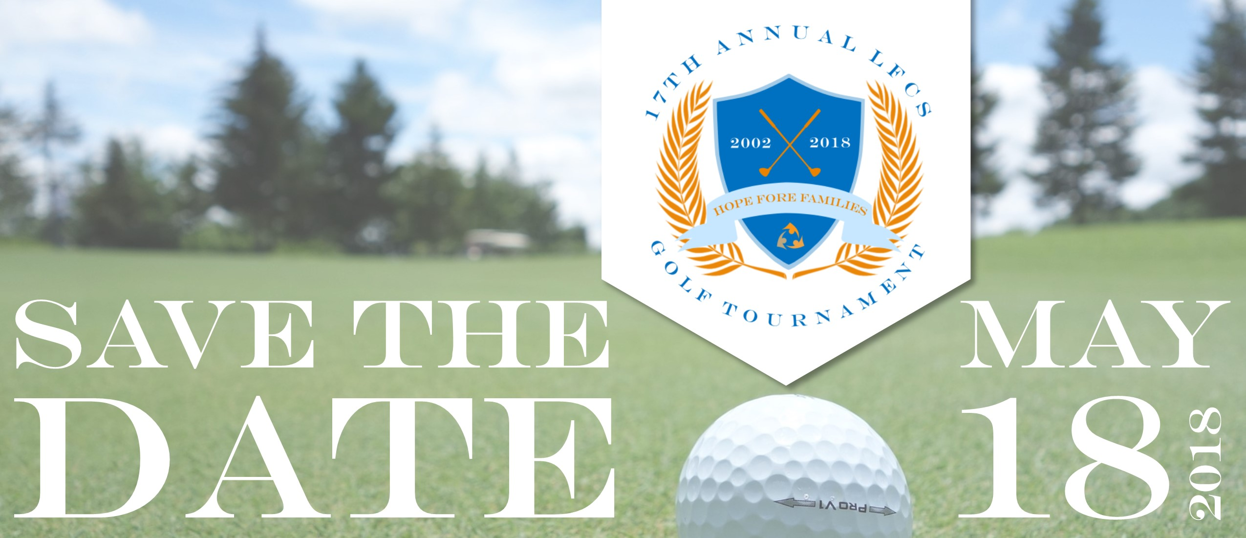 2018 Golf Tournament Save the Date - May 18, 2018